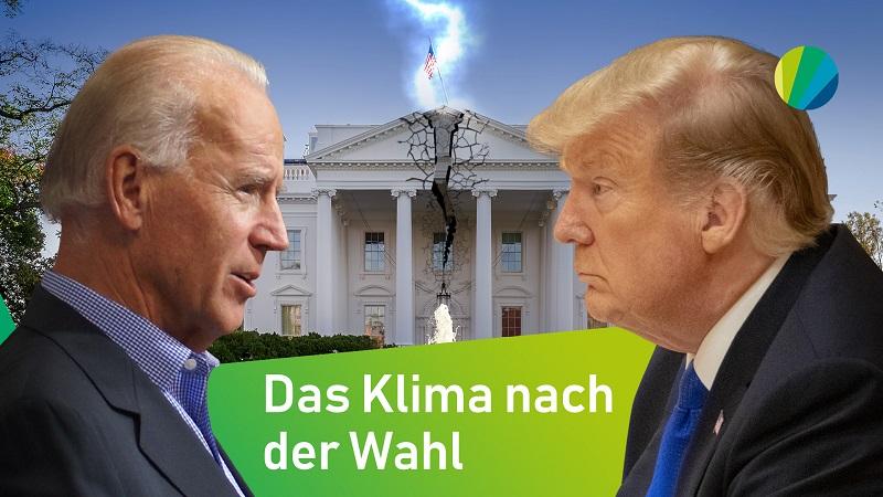 Trump vs. Biden: Was die US-Wahl für unser Klima bedeutet!