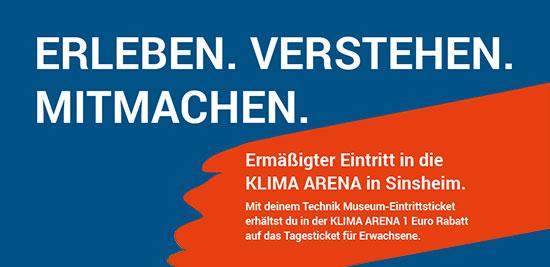 KLIMA ARENA und Technik Museum Sinsheim bieten gemeinsam ihren Besuchern einen besonderen Service:
