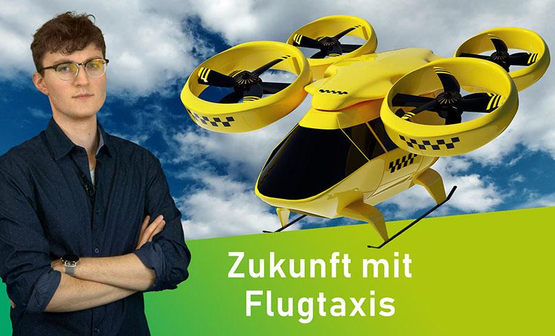 Zukunft mit Flugtaxis