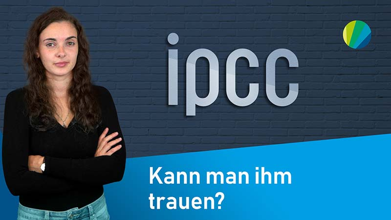 klima:neutral  Der IPCC – Zwischen Wissenschaft und Politik?