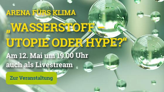 Teaser Wasserstoff – Utopie oder Hype?