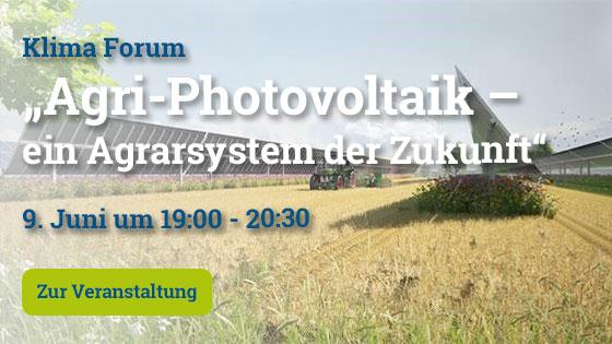 Teaser für die Veranstaltung Agri-Photovoltaik – ein Agrarsystem der Zukunft